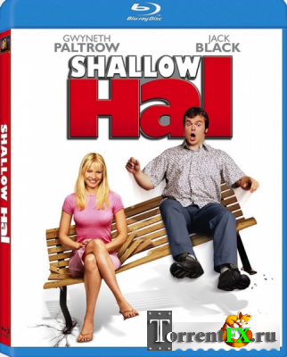 Любовь зла / Shallow Hal (2001) BDRip-AVC
