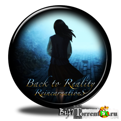 Reincarnations: Back to Reality CE (2011) MAC