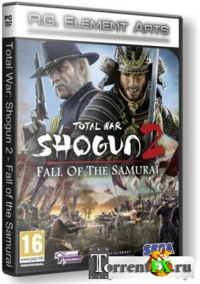 Total War: Shogun 2 - Закат Самураев / Total War: Shogun 2 - Fall of the Samurai (2012/ RUS/ RePack) от R.G. Element Arts
