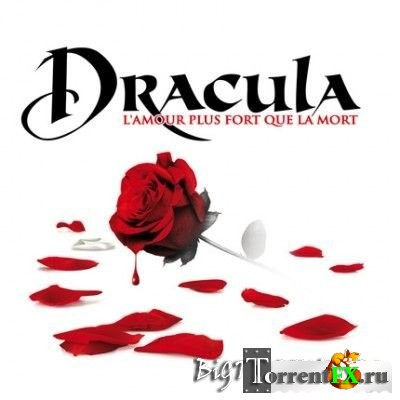 Dracula - L Amour Plus Fort Que La Mort (2011) MP3