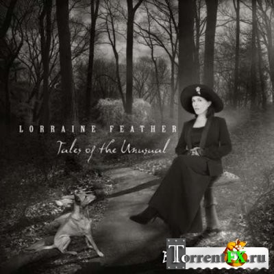 Lorraine Feather - Tales of the Unusual (2012) FLAC