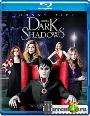 Мрачные тени / Dark Shadows [2012] BDRip 720p DUB