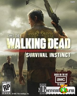 The Walking Dead: Инстинкт выживания / The Walking Dead: Survival Instinct (2013) Repack От R.G. REVOLUTiON