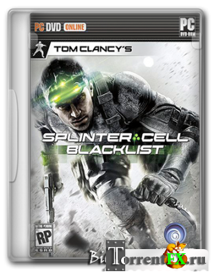 Tom Clancy's Splinter Cell: Blacklist [v1.1] (2013) РС | Repack от R.G. Repackers