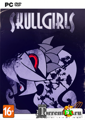 Skullgirls (2013) PC | RePack от SEYTER