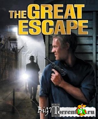 The Great Escape (2004) PC | RePack by Rick Deckard