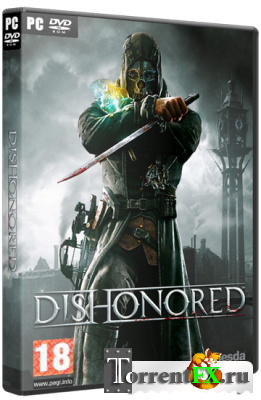 Dishonored [v 1.4.1 + 4 DLC] (2012) PC | RePack от a1chem1st