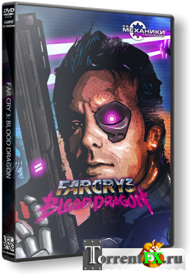 Far Cry 3: Blood Dragon (2013) PC | RePack от R.G. Механики