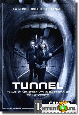 Туннель / The Tunnel 1 сезон 1-6 серия (2013) WEB-DLRip | BaibaKo