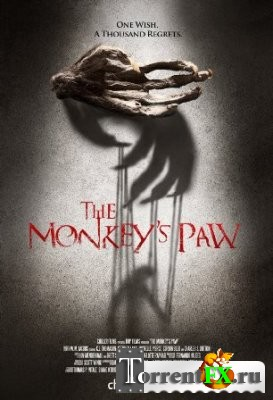 Обезьянья лапа / Тhe Monkey's Paw (2013) HDRip | UNRATED | L1