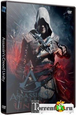 Assassin's Creed Unity [v 1.2.0] (2014) PC | Steam-Rip от R.G. Игроманы