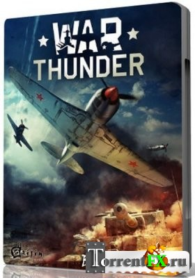 War Thunder [v.1.45.10.21] (2014) PC