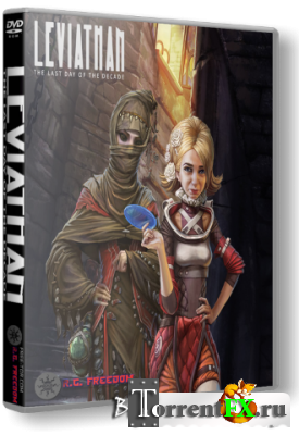 Leviathan: The Last Day of the Decade (2014) PC | RePack by R.G. Freedom