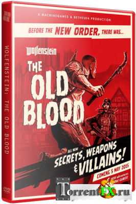 Wolfenstein: The Old Blood (2015) RePack �� xatab