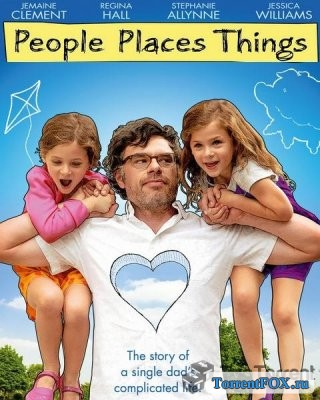Люди, места, вещи / People Places Things (2015)