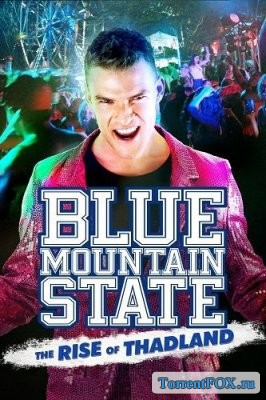 ���� ��� �������: ��������� �������� / Blue Mountain State: The Rise of Thadland (2016)