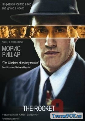Морис Ришар / Maurice Richard (2005)