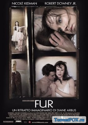 Мех: Воображаемый портрет Дианы Арбус / Fur: An Imaginary Portrait of Diane Arbus (2006)