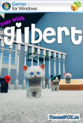 Play with Gilbert