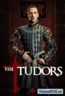 Тюдоры / The Tudors (1 сезон 2007)