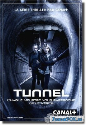 Туннель / The Tunnel (1 сезон) (2013)