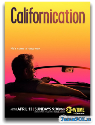 Блудливая Калифорния / Californication [7 сезон] (2014)