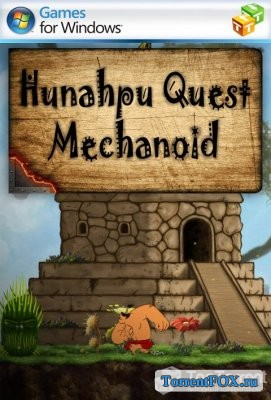 Hunahpu Quest. Mechanoid