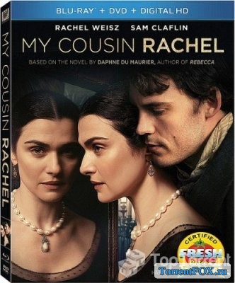 Моя кузина Рэйчел / My Cousin Rachel (2017)