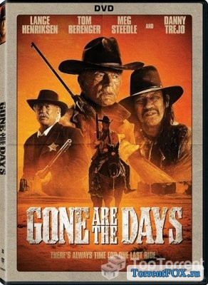 Ушедшие дни / Gone Are the Days (2018)