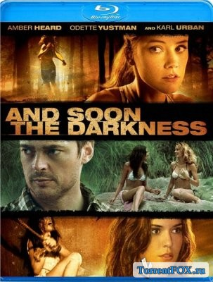 И наступит тьма / And Soon the Darkness (2010)