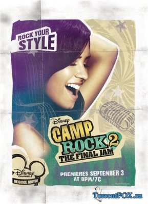 Рок в летнем лагере 2 / Camp Rock 2: The Final Jam (2010)