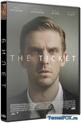 Билет / The Ticket (2016)