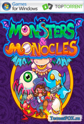 Monsters and Monocles