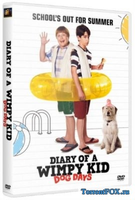Дневник слабака 3 / Diary of a Wimpy Kid: Dog Days (2012)