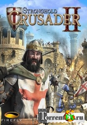 Stronghold Crusader 2 [Update 7] (2014) PC | RePack от Let'sPlay
